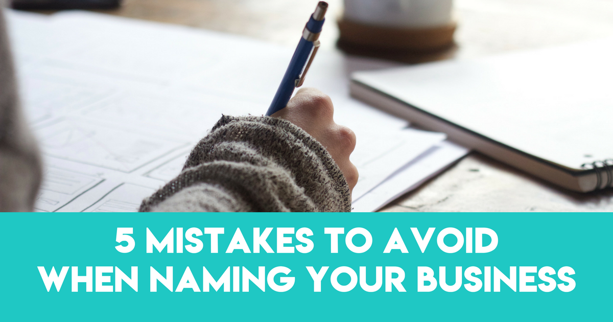 5 Mistakes to Avoid When Naming Your Business