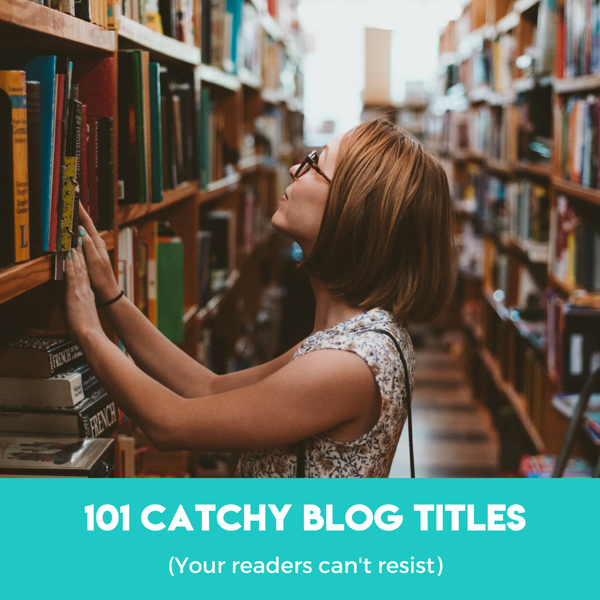 101 Catchy Blog Titles