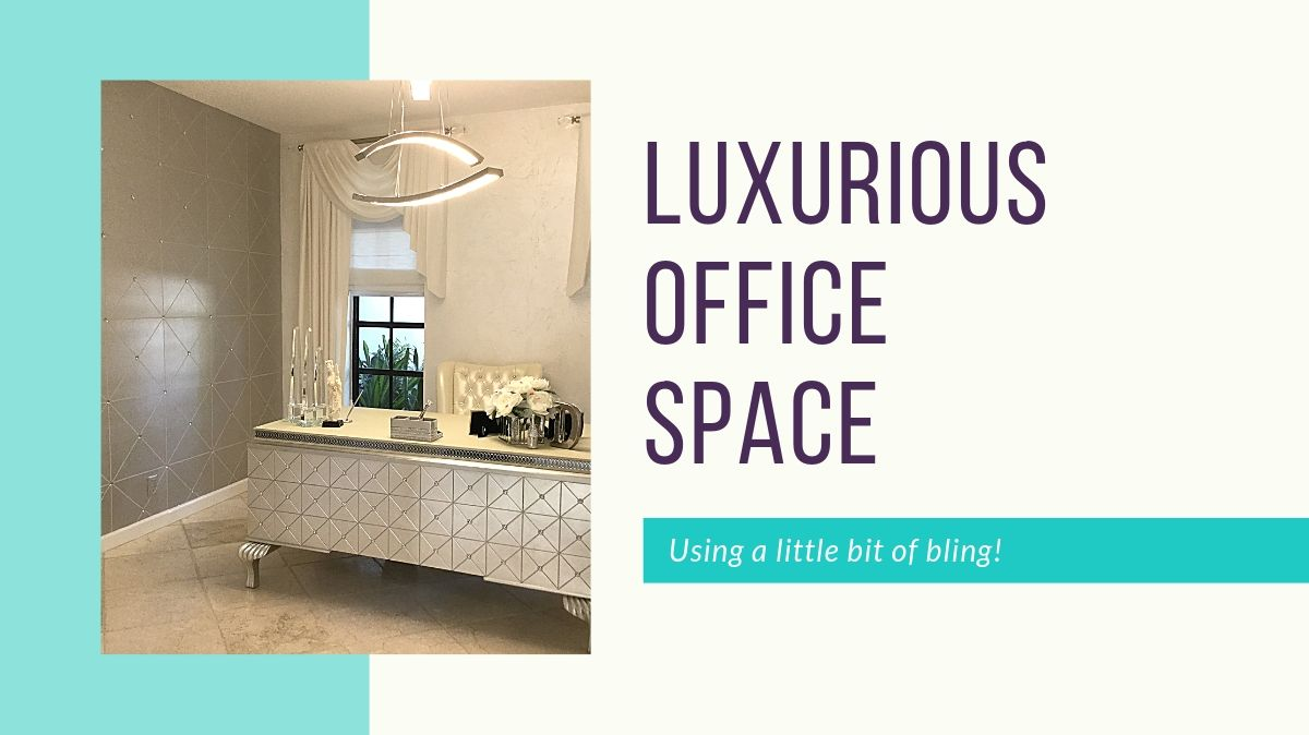 Luxurious Office Space with a little Bling