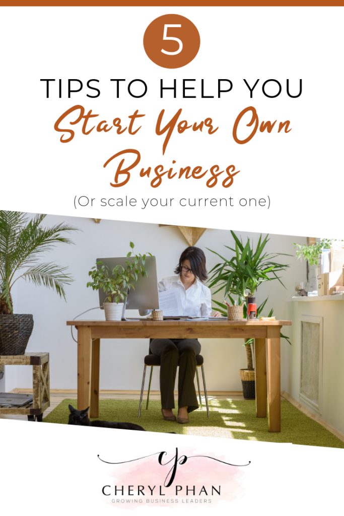 5 tips to help you start your own business or take it to the next level - @Cheryl Phan - ArtzyFartzyCreations.com
