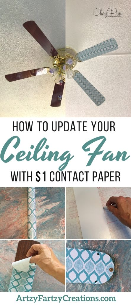 Update your ceiling fan with style using contact paper from the Dollar Tree for just $1.00_Cheryl Phan - ArtzyFartzyCreations.com