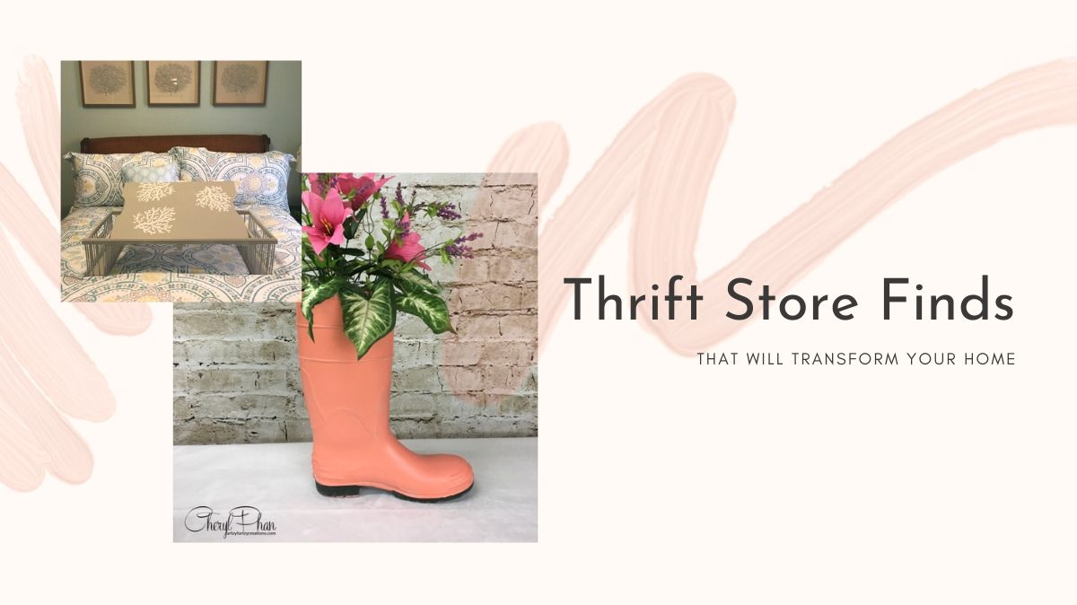6 Thrift Store Finds You Can Transform To Decorate Your Home