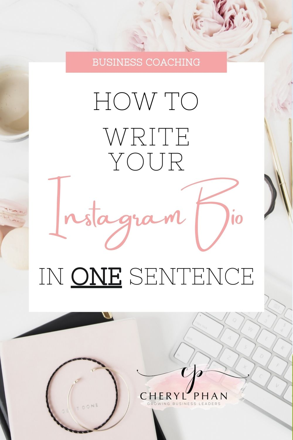 How to Write Your Instagram Profile in One Sentence by Cheryl Phan